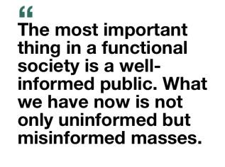 misinformed